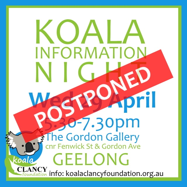 Koala Information Event Geelong postponed
